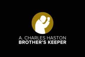 A. Charles Haston Brother's Keeper